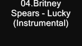 04.Britney Spears - Lucky (Instrumental) [Download]