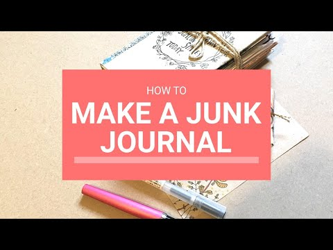 How To Make A JUNK JOURNAL Tutorial
