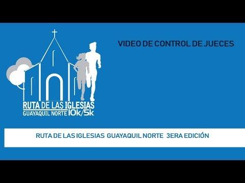 Ruta de las Iglesias Guayaquil Norte 3ra Edicion: Video de Control
