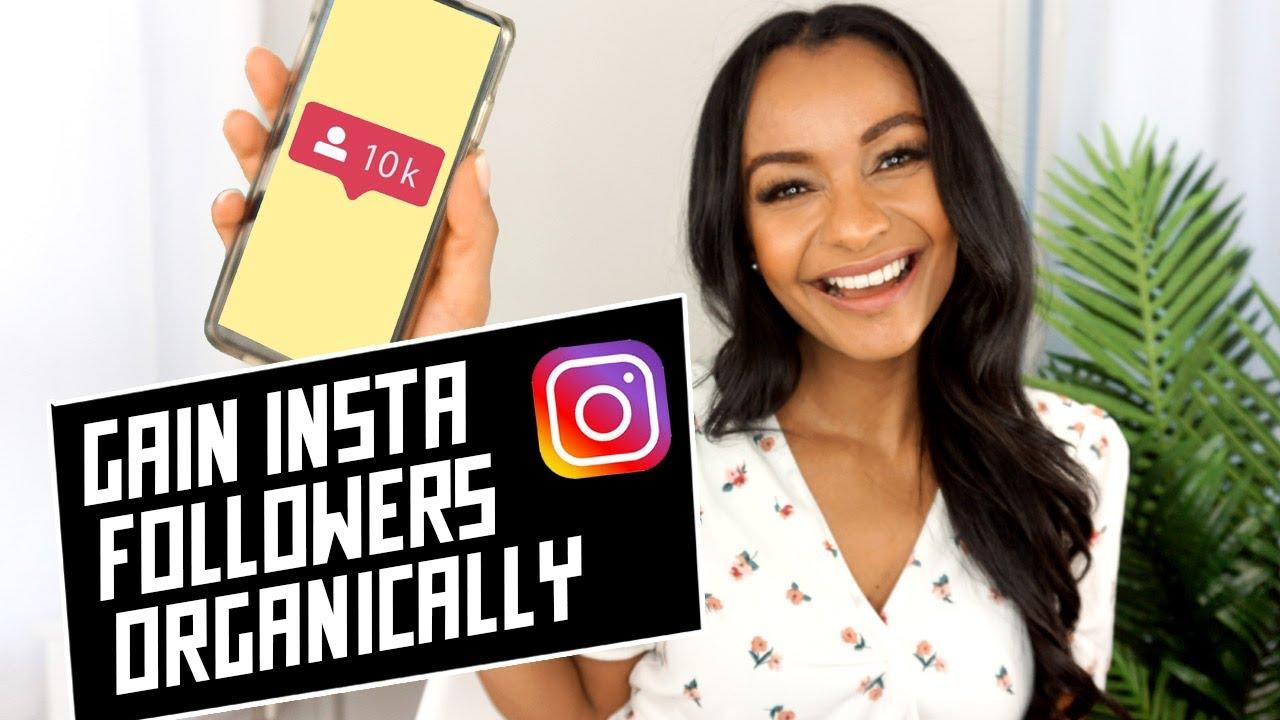 Gain Instagram Followers Organically 2020 (Grow to 5-10Kfollowers)