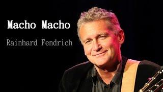 Rainhard Fendrich - Macho Macho (Lyrics) | Musik aus Österreich mit Text
