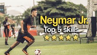 Neymar Jr. Top 5 Skills & Tricks 2017