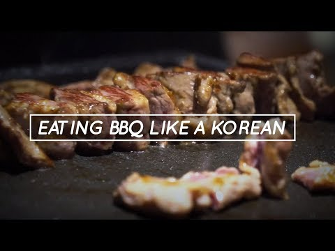 How to: BBQ LIKE A REAL KOREAN!