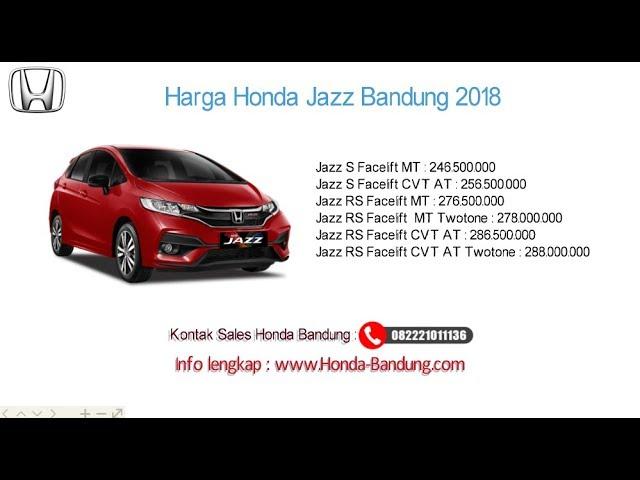 Harga Honda Jazz 2018 Bandung dan Jawa Barat | Info: 082221011136