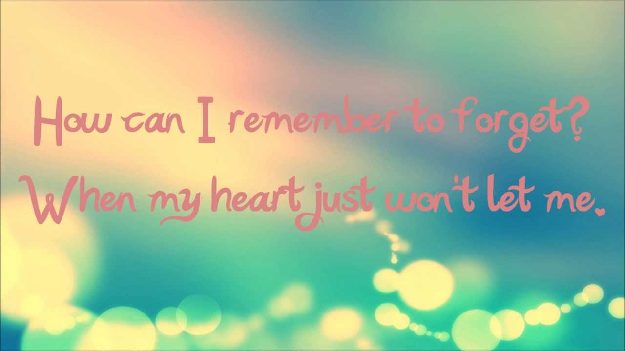 Download How Can I Remember to Forget - Sara Paxton (Lyrics)
