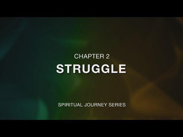 คำเทศนา เส้นทางแห่งบททดสอบ (The Struggle)