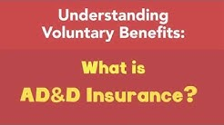 What is AD&D Insurance?