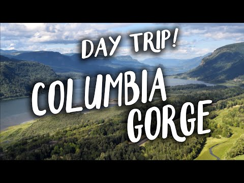 Day Trip! - The Columbia River Gorge