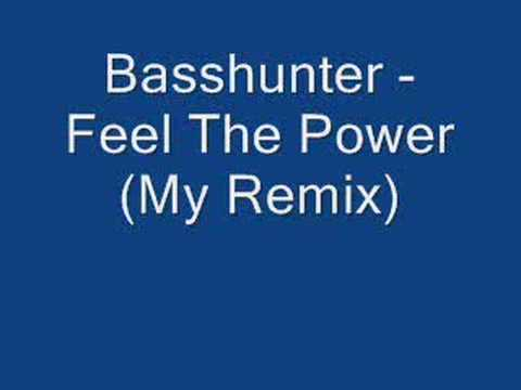 My remix of basshunter - feel the power using fl studio