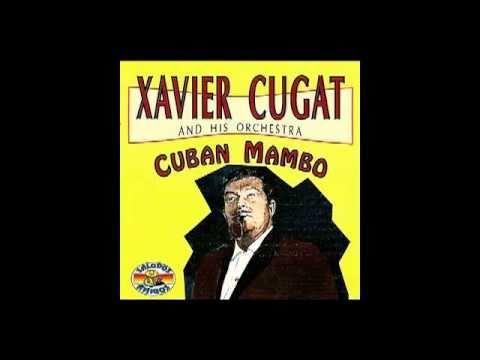xavier cugat - cuban mambo