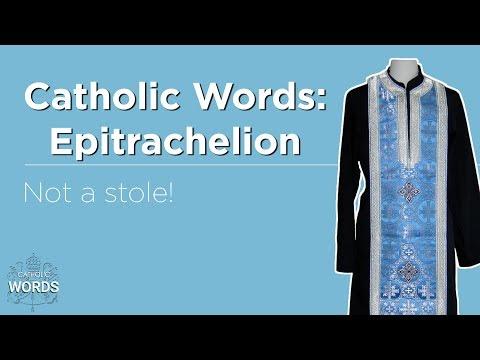 Catholic Word of the Day - Epitrachelion