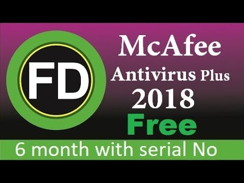 How to Download and Activate McAfee Antivirus Plus 2018 with serial No.