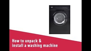 How to unpack & install a washing machine