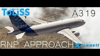 X-Plane 11 | Demonstration of ToLiSS A319 RNP Approach