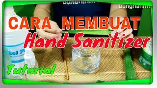 Cara membuat hand sanitizer sendiri di rumah | dengan alkohol & aloevera gel ( lidah buaya )