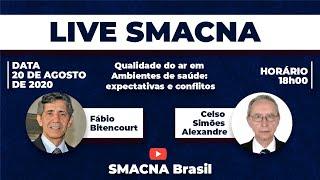 LIVE SMACNA - Qualidade do ar em Ambientes de saúde: expectativas e conflitos com Fábio Bitencourt e