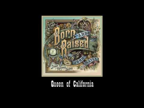 John Mayer - Queen of California (#1 Born and Raised)