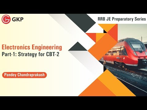 RRB JE CBT 2 Preparatory Series: How to prepare for RRB JE CBT 2 Electronics Engineering Exam