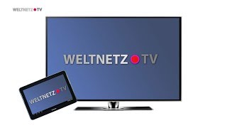 WELTNETZ.TV - Dein TV