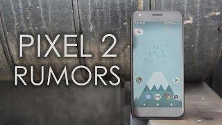 Google Pixel 2: Rumor Roundup (May 2017)