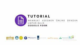 Google Form - Tutorial Membuat Asesmen Online Dengan Umpan Balik