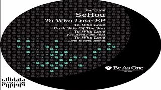 SeHou - To Who Love
