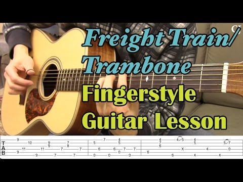 Freight Train/Trambone (With Tab) - Watch and Learn Fingerstyle Guitar Lesson - Camilo James