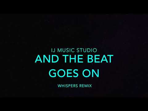 And The Beat Goes On Remix