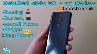 Moto G6 Play Full Detailed Review Boost Mobile (Best Looking Budget Phone) HD