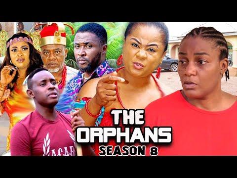 Download THE ORPHANS SEASON 8 (Trending  New Movie Full HD)Uju Okoli 2021 Latest Nigerian New Nollywood Movie