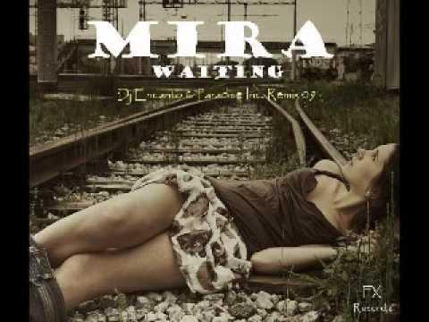 Mira - Waiting (Encanto & Paradise Inc. Club Mix)