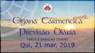 HORÓSCOPO DO DIA PREVISÃO DIÁRIA 21/03/2019 SIGNOS Cigana Carmencita #ciganacarmencita