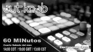 Cut Knob - 60 minutos 002 (Electroemitefm) [Free download]
