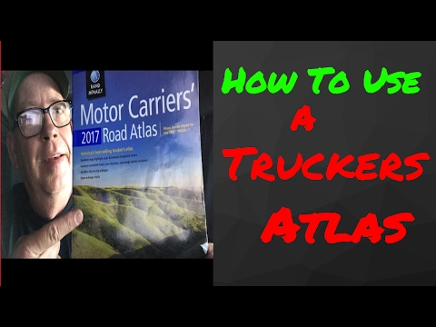 How To Use A Truckers Atlas