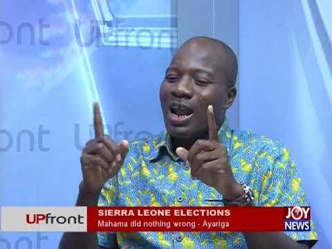 Sierra Leone Elections - UPfront on JoyNews (5-4-18)