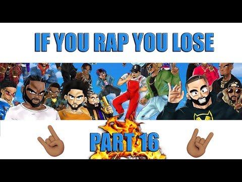 if-you-rap-you-lose-(part-16)-🔥🤘🏽