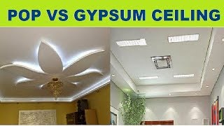 POP vs Gypsum False Ceiling