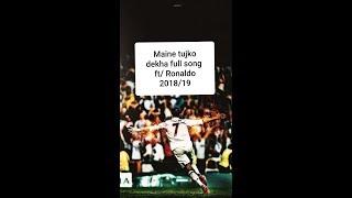 Maine tujko dekha full song/ft by Cristiano Ronaldo version