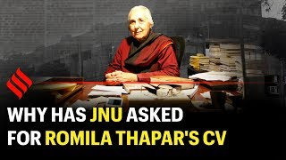 Who is Romila Thapar | Why has JNU asked for her CV?