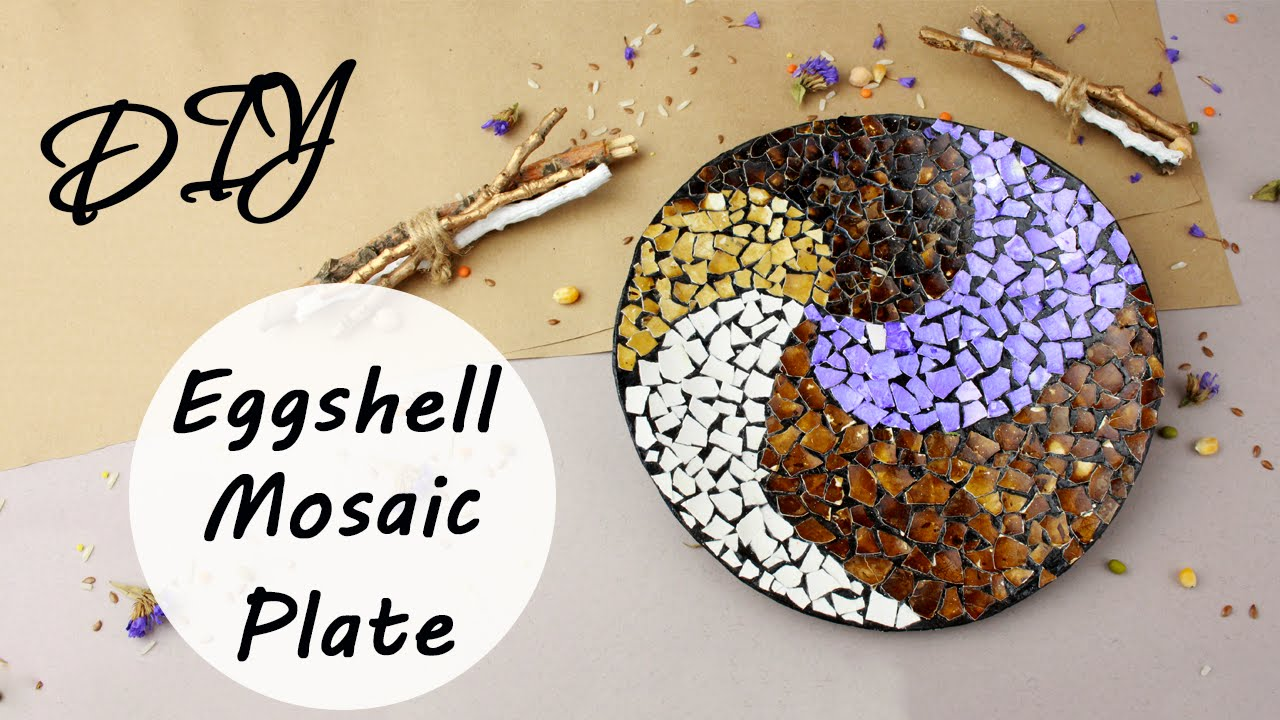 Diy Eggshell Mosaic Plate Wall Decor Youtube