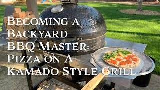 Becoming a Backyard BBQ Master | Pizza on a Kamado Style Grill | Cutting Edge Firewood