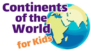 Continents of the World   First and Second Grade Social Studies For Kids