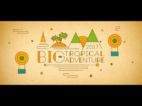Big Tropical Adventure 2017