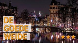 De Goede Weide hotel review   Hotels in Wateren   Netherlands Hotels