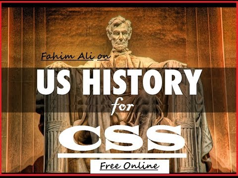 How To Prepare US History For CSS, IAS, UPSC