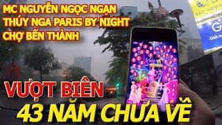 MC NGUYỄN NGỌC NGẠN .giã biệt sân khấu I 700USD VÉ VIP THÚY NGA PARIS BY NIGHT 132 - MƯA SÀI GÒN
