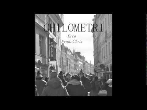 Chilometri - Erco (Prod. Chris)