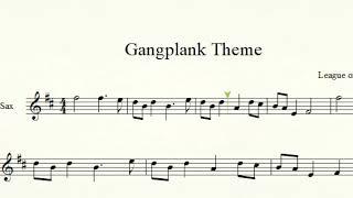 Gangplank Theme - League of Legends for Alto Sax