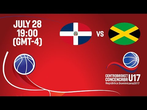 Dominican Republic vs Jamaica - Full Game - Centrobasket U17 Championship 2017