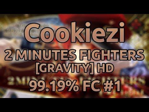 Cookiezi | P*Light - 2 MINUTES FIGHTERS [GRAVITY] HD 99.19% FC #1 - First FC!